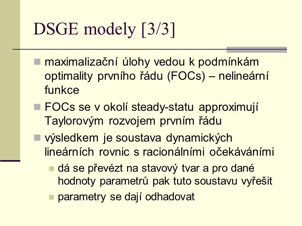 DSGE modely [3/3] maximalizační úlohy vedou k podmínkám optimality prvního řádu (FOCs) – nelineární funkce.